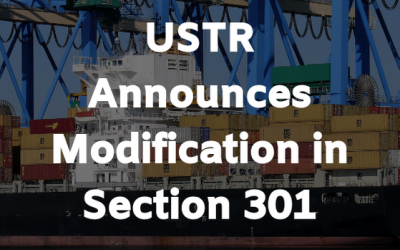 USTR Announces Modification in Section 301