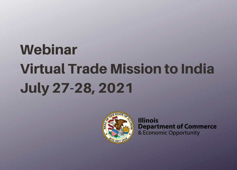 Webinar – Multi-sector Virtual Trade Mission to India July 27-28, 2021